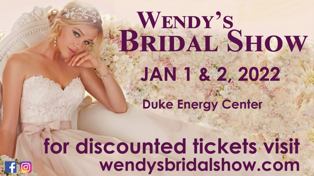 Wendy'a Bridal Show January 1 & 2, 2022