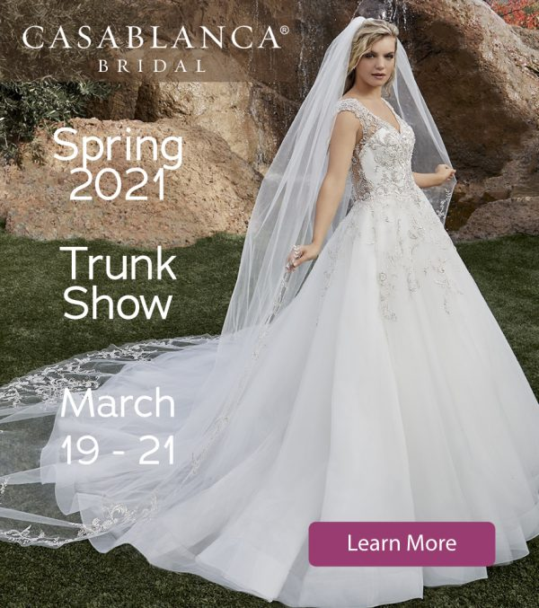 Casablanca Bridal Spring 2021 Trunk Show- Learn More